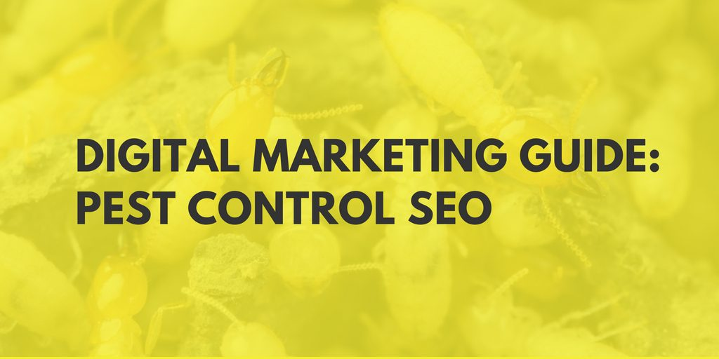 Pest Control Marketing & SEO