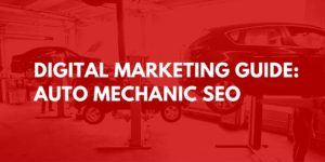 Marketing for Mechanics Automotive SEO