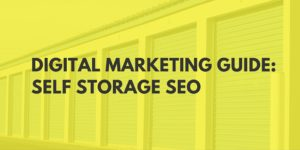 Digital Marketing Self Storage SEO