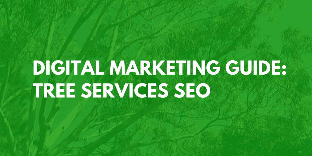 digital marketing tree services seo